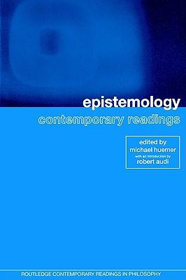 Epistemology By Huemer, Michael (EDT)/ Audi, Robert (INT)