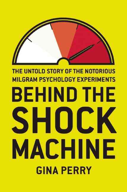 Behind the Shock Machine By Perry, Gina