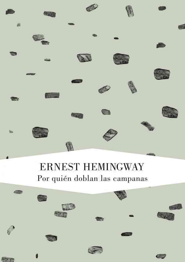 Por quien doblan las campanas / For Whom the Bell Tolls By Hemingway, Ernest